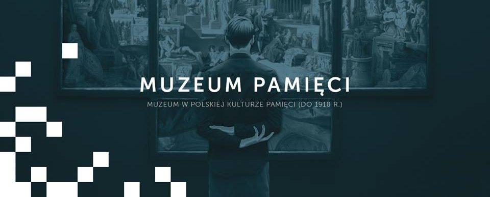 Muzeum w polskiej kulturze pamięci